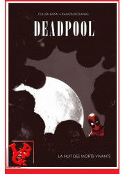 DEADPOOL - La nuit des morts vivants - Marvel Dark par Panini Comics libigeek 9782809441826