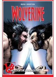WOLVERINE 2 Marvel Deluxe (Juin 2020) Vol. 02 / Le retour de l'Indigène par Panini Comics libigeek 9782809487091