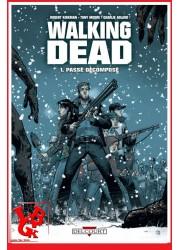 THE WALKING DEAD 1 (Juin 2007) Vol. 01 / Passé Décomposé par Delcourt libigeek 9782756009124