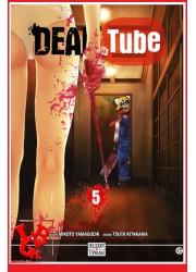 DEAD TUBE 5 / (Juil 2017) Vol. 05 par Delcourt Tonkam libigeek 9782756095158