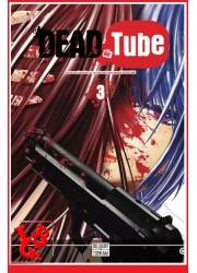 DEAD TUBE 3 / (Nov 2016) Vol. 03 par Delcourt Tonkam libigeek 9782756082721