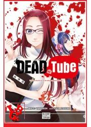 DEAD TUBE 2 / (Sept 2016) Vol. 02 par Delcourt Tonkam libigeek 9782756081014