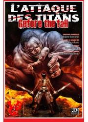 L'ATTAQUE DES TITANS / Before the Fall - 17  (Sept 2019) - Seinen - Vol. 17  par Pika libigeek 9782811650933