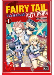 FAIRY TAIL : City Hero 1 / (Juin 2020) Vol. 01 par Pika libigeek 9782811650230