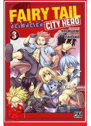 FAIRY TAIL : City Hero 3 / (Nov 2020) Vol. 03 par Pika libigeek 9782811659158