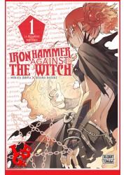IRON HAMMER AGAINST THE WITCH 1 / (nOV 2018) Vol. 01 par Delcourt Tonkam libigeek 9782413012382