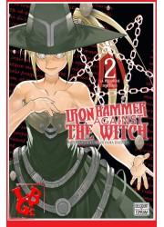 IRON HAMMER AGAINST THE WITCH 2 / (Janv 2019) Vol. 02 par Delcourt Tonkam libigeek 9782413012399