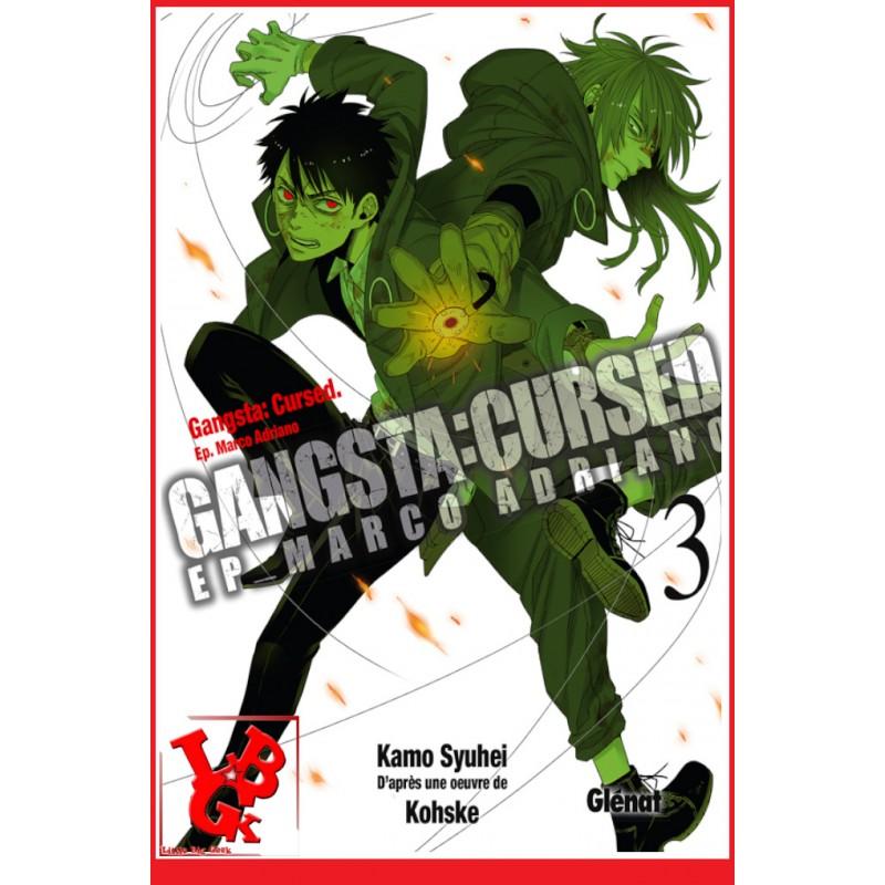 GANGSTA CURSED 3 (Juin 2017) Vol. 03 Marco Adriano par Glenat Manga libigeek 9782344016633
