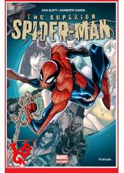 THE SUPERIOR SPIDER-MAN 100% (Juin 2017) Vol. 01 - Prélude par Panini Comics libigeek 9782809463828