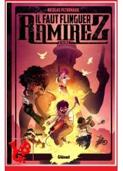IL FAUT FLINGUER RAMIREZ 2 (Dec 2020) Vol. 02 par Glenat libigeek 9782344018743