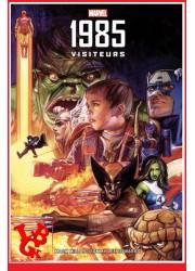 1985 : Visiteurs (Fev 2021) Nouvelle Edition - Best of Marvel par Panini Comics libigeek 9782809495768
