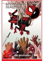 SPIDER-MAN  /  DEADPOOL 100%  - 1 (Janv 2021) - Mes deux papas - par Panini Comics libigeek 9782809493689