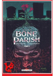 BONE PARISH 3 (Mars 2021) - Boom! Studios - Delcourt Comics libigeek 9782413016694
