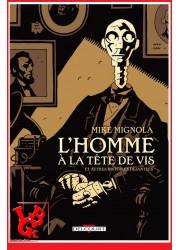 L'HOMME A LA TETE DE VIS - EO (Fev 2008) Mike MIGNOLA par Delcourt Comics libigeek 9782413017417