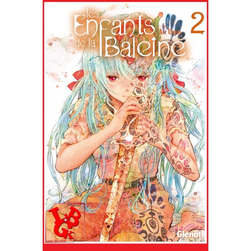 LES ENFANTS DE LA BALEINE 2 (Janv 2016) Vol. 02 / Shojo par Glenat Manga libigeek 9782344007365
