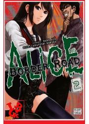 ALICE ON BORDER  ROAD 2 (Nov 2017) Vol. 02 - Seinen par Delcourt Tonkam libigeek 9782413002628