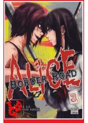 ALICE ON BORDER  ROAD 3 (Fev 2018) Vol. 03 - Seinen par Delcourt Tonkam libigeek 9782413004011