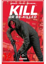 KILL OR BE KILLED 2 (Juin 2018) Vol. 02- Brubaker- Delcourt Comics libigeek 9782413002376