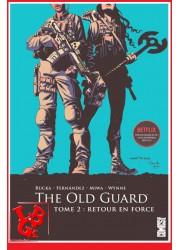 THE OLD GUARD 2 (Avr 2021) Vol. 02 Netflix - RUCKA par Glenat Comics libigeek 9782344047224