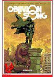 OBLIVION SONG 1  (Mars 2018) Vol. 01 - Kirkman par Delcourt Comics libigeek 9782413007500