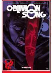 OBLIVION SONG 4 (Janv 2021) Vol. 04 - Kirkman par Delcourt Comics libigeek 9782413025047