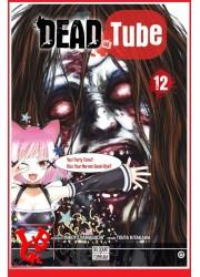 DEAD TUBE 12 / (Janv 2020) Vol. 12 par Delcourt Tonkam libigeek 9782413026518