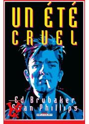 UN ETE CRUEL Intégrale (Juin 2021) Phillips / Brubaker - Delcourt Comics little big geek 9782413027096 - LiBiGeek